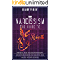 Narcissism: The Most Comprehensive Collection Of Books To Handle Narcissistic Relationships And Narcissistic Abuse…