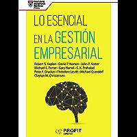 Lo esencial en la Gestión Empresarial