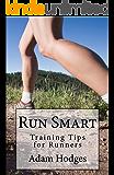 Run Smart: Training Tips for Runners