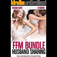 FFM Husband Sharing Bundle: 8 Books FFM Anthology Collection