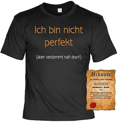 huge selection of 5d08c 0f7cf Lustiges Sprüche T-Shirt Arbeit : Ich bin nicht perfekt! T-Shirt + Gratis  Urkunde