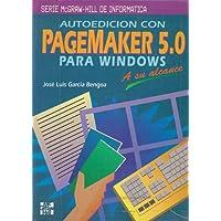Autoedicion Con PageMaker 5.0 Para Windows