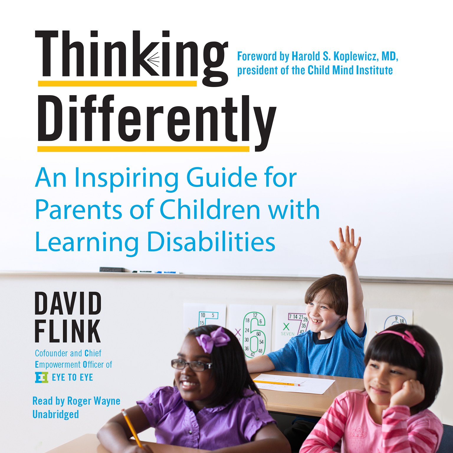 Thinking Differently: An Inspiring Guide for Parents of Children with Learning Disabilities by HarperCollins Publishers and Blackstone Audio (Image #1)