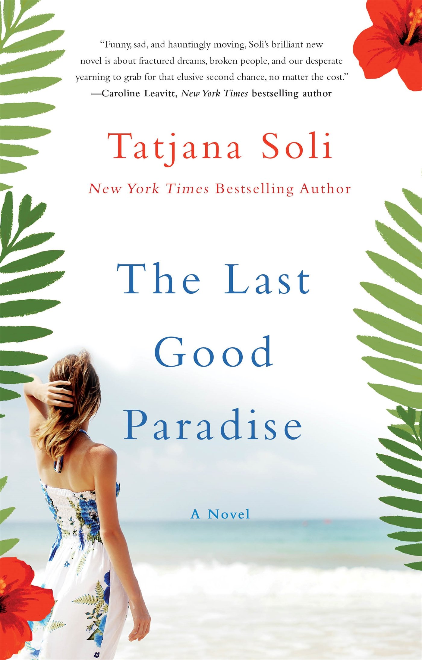 The Last Good Paradise: A Novel: Tatjana Soli: 9781250095015: Amazon:  Books