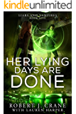 Her Lying Days Are Done (Liars and Vampires Book 5)