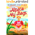 Alpaca My Bags: Dying to Leave the Oasis (A Desert Oasis Cozy Mystery Book 1)