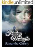 Finding Mikayla