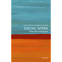 Social Work: A Very Short Introduction (Very Short Introductions)