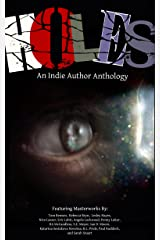 Holes: An Indie Author Anthology Kindle Edition