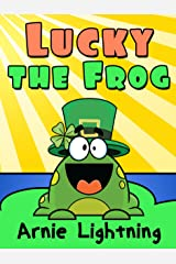 Lucky the Frog: Short Stories and Hilarious Jokes for Kids (Early Bird Reader Book 6) Kindle Edition