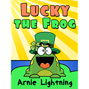 Lucky the Frog: Short Stories and Hilarious Jokes for Kids (Early Bird Reader Book 6)