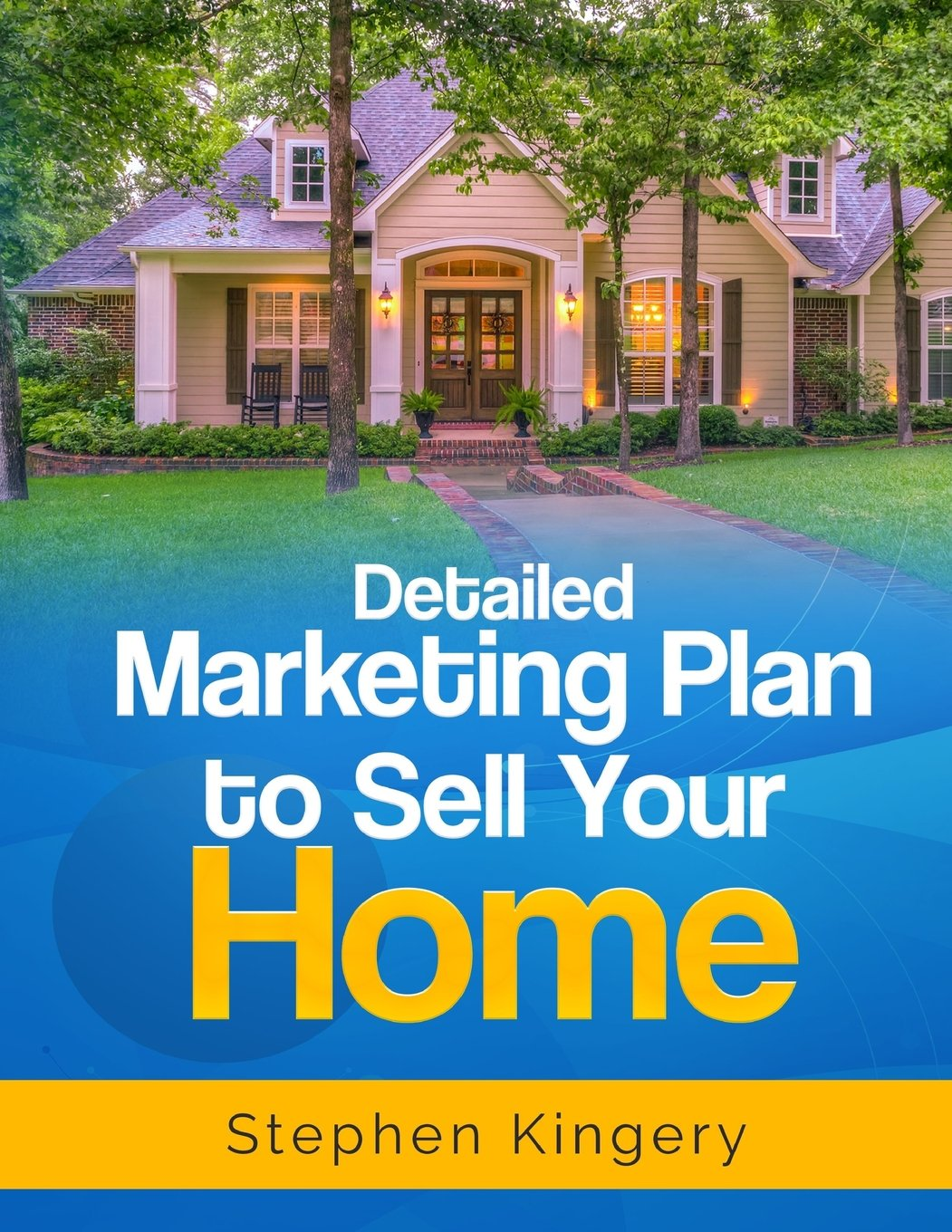 Download Detailed Marketing Plan to Sell Your Home pdf epub