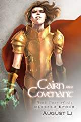 Cairn and Covenant (Blessed Epoch Book 4) Kindle Edition
