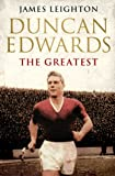 Duncan Edwards: The Greatest (MUFC)