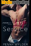 Lip Service (A Pleasure Chest Story)