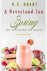 A Neverland Inn Spring: Book 4: The Neverland Inn Series Kindle Edition