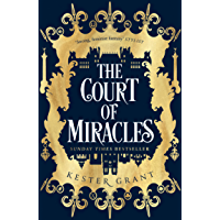 The Court of Miracles: The SUNDAY TIMES Bestselling Reimagining of Les Misérables (The Court of Miracles Trilogy, Book 1…
