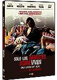 Sólo Los Amantes Sobreviven [DVD]