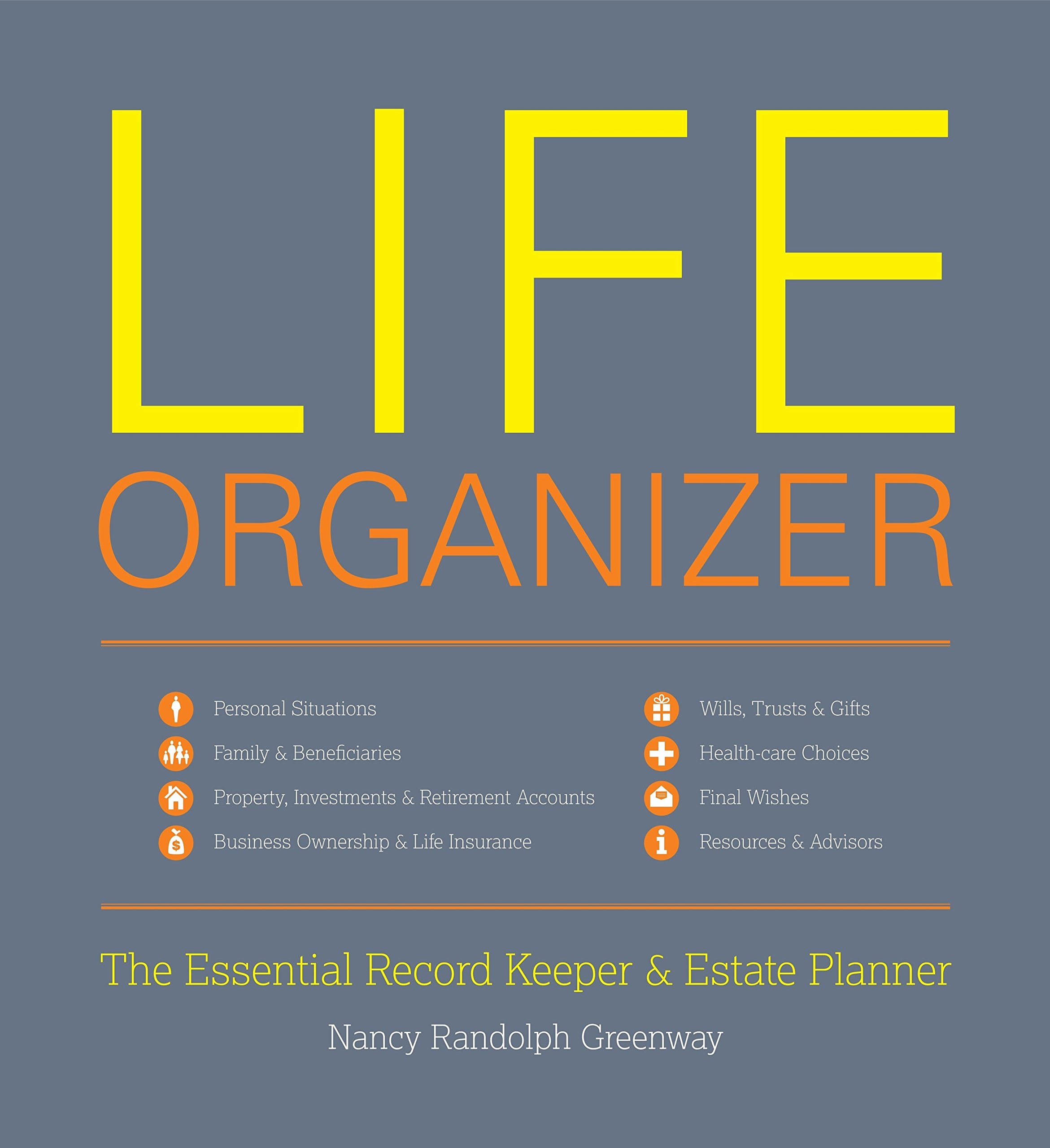 Life Organizer: The Essential Record Keeper & Estate Planner by Brand: Welcome Books
