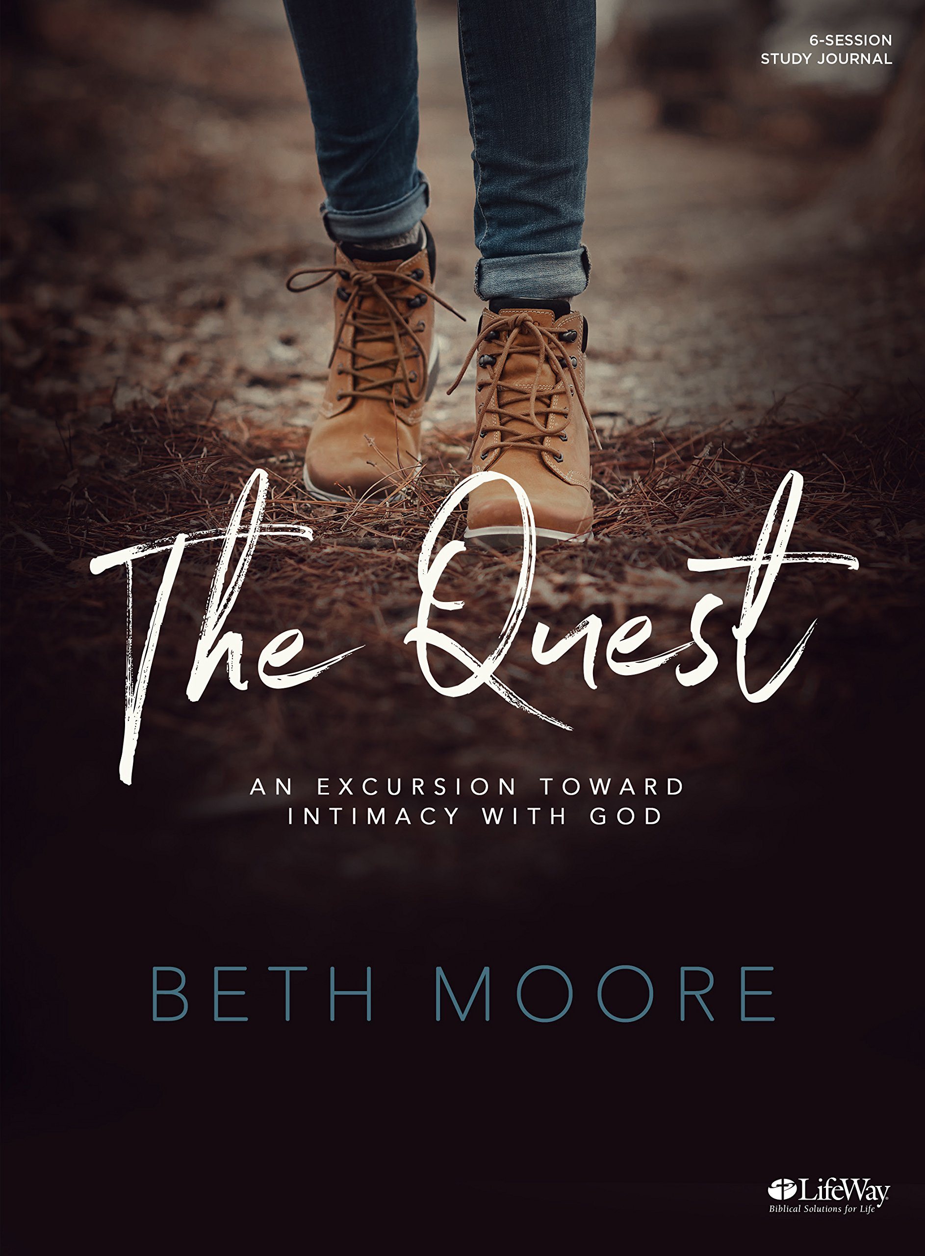The Quest - Study Journal: An Excursion Toward Intimacy with God by LifeWay Press