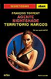 Agente Nightshade - Territorio Narcos (Segretissimo)