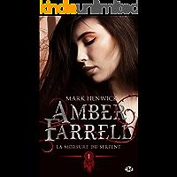 La morsure du serpent: Amber Farrell, T1 (French Edition)