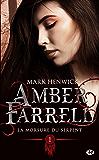 La morsure du serpent: Amber Farrell, T1