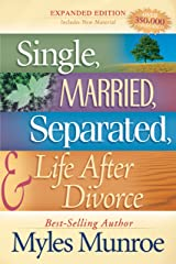 Single, Married, Separated and Life after Divorce Kindle Edition