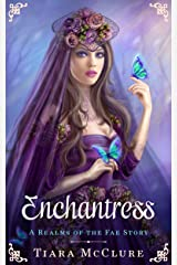 Enchantress: YA Fantasy Novella (Realms of the Fae Book 0) Kindle Edition