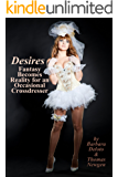 Desires: Fantasy Becomes Reality for an Occasional Crossdresser