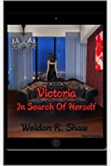Victoria: In Search of Herself