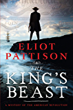The King's Beast: A Mystery of the American Revolution (The Bone Rattler Series Book 6)