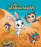 Les Arbronautes - Sur la piste de l'eau