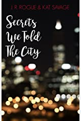 Secrets We Told The City: Poems Kindle Edition