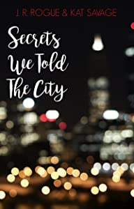 Secrets We Told The City: Poems