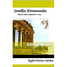 Semillas Envenenadas (Spanish Edition) Nov 30, 2012