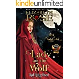Lady and the Wolf: (Red Riding Hood) (Tangled Tales Series Book 1)