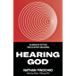 Hearing God: Eliminate Myths. Encounter Meaning.
