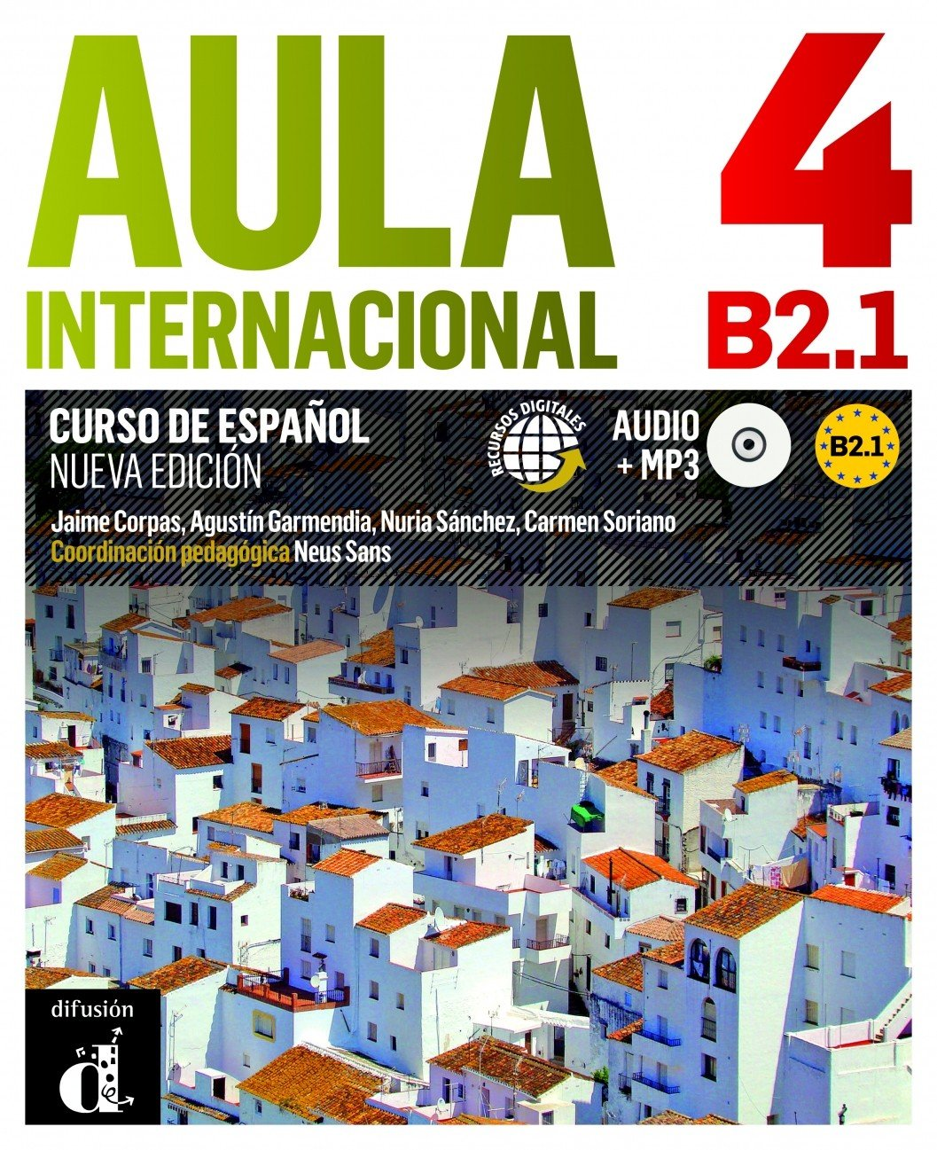 Aula Internacional 4 (B2.1) - Libro del alumno + CD: Nueva Edición (2018) (Ele - Texto Español)