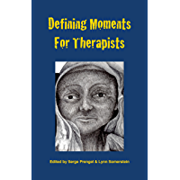 Defining Moments For Therapists (English Edition)