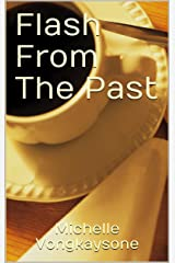 Flash From The Past Kindle Edition