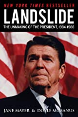 Landslide: The Unmaking of the President, 1984-1988 Kindle Edition