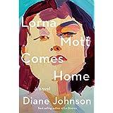 Lorna Mott Comes Home: A novel