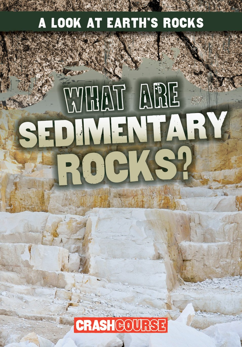 Download What Are Sedimentary Rocks? (A Look at Earth's Rocks) pdf epub