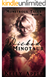 The Wicked Minotaur (Monstrous Tales Book 6)