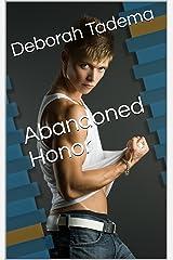 Abandoned Honor Kindle Edition