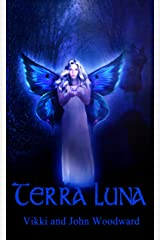 TERRA LUNA (The Return of the Fiorgaels Book 1) Kindle Edition