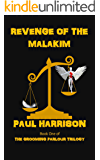 Revenge Of The Malakim (The Grooming Parlour Trilogy Book 1)