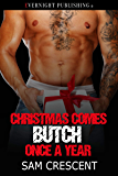 Christmas Comes Butch Once a Year (The Skulls Book 16)