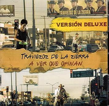 """Traviezoz de la Sierra (A Ver que Opinan """"Version Deluxe 22 Canciones"""""""